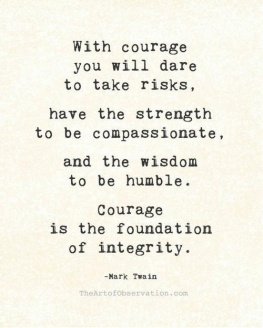 with-courage-you-will-dare-to-take-risks-have-the-strength-to-be-compassionate-courage-quote